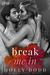 Break me In (Xstasy, #1)