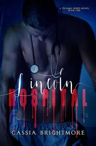 Lincoln Hospital (Trauma, #1)