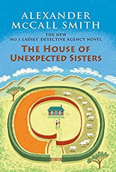 The House of Unexpected Sisters(No. 1 Ladies Detective Agency 18)
