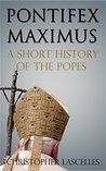 Pontifex Maximus by Christopher Lascelles