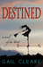 Destined, A Novel Of The Tarot