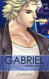 Gabriel, tome 3 by Angel Arekin