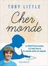 Cher Monde (DOCUMENTS ET TE)