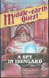 A Spy in Isengard (Middle-Earth Quest #1)