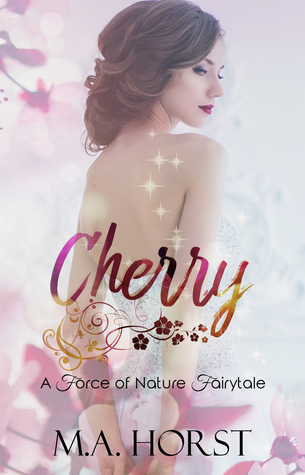 Cherry (A Force of Nature Fairytale #6)