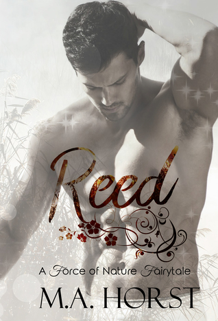 Reed (A Force of Nature Fairytale #7)