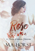 Rose (A Force of Nature Fairytale #3)