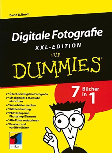 Digitale Fotografie Fur Dummies, XXL-Edition