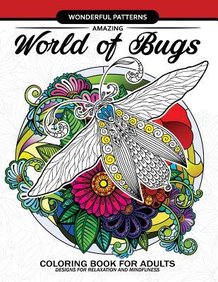 Amazing World of Bugs: Coloring Book for Adults