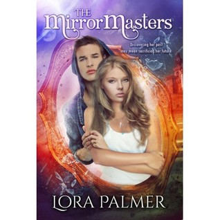 The MirrorMasters by Lora Palmer