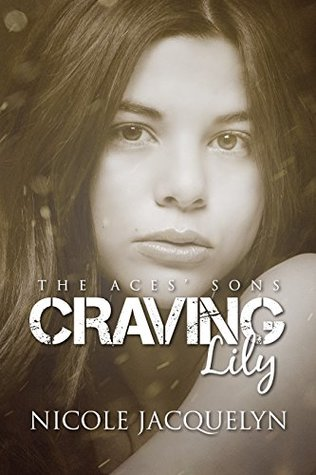 Craving Lily (The Aces' Sons, #4)