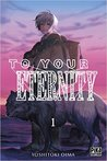 To Your Eternity, tome 1 (To Your Eternity, #1)