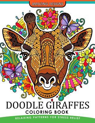 Doodle Giraffes Coloring Book: An Adult Coloring Book