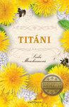 Titáni by Leila Meacham