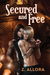 Secured and Free (Entwined Dreams, #2)