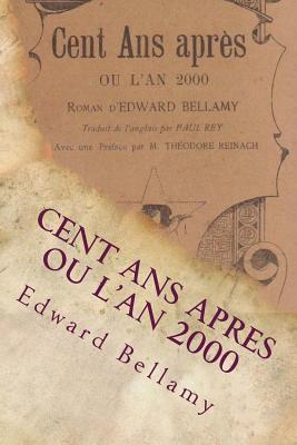 Cent ans après : ou l'an 2000