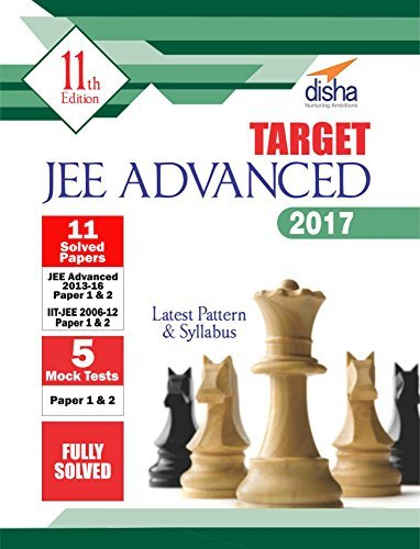 TARGET JEE Advanced 2017 (Solved Papers 2006-2016 + 5 Mock Tests Papers 1 & 2) 11th Edition