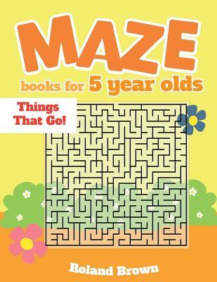 Maze books for 5 year olds: Things That Go!