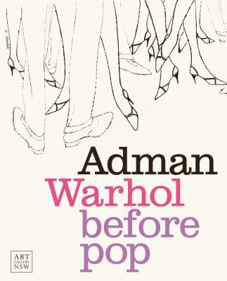 Adman: Warhol Before Pop