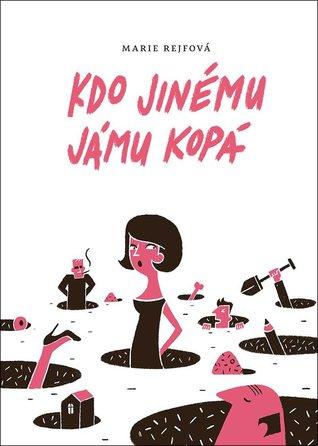 Kdo jinému jámu kopá (Josefína Divíšková, #1)