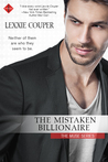 The Mistaken Billionaire by Lexxie Couper