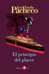El principio del placer by José Emilio Pacheco