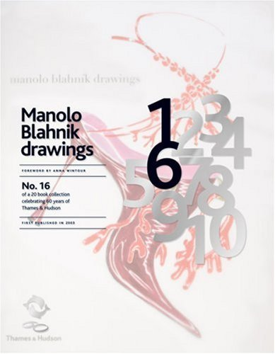 Manolo Blahník Drawings (60th Anniversary Edition)
