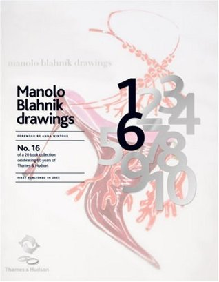 Manolo Blahník Drawings (60th Anniversary Edition)