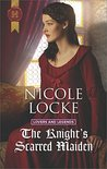 The Knight's Scarred Maiden (Lovers and Legends #5)