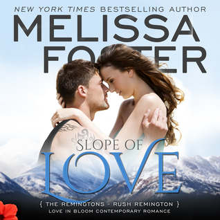 Slope of Love Audiobook (The Remingtons #4; Love in Bloom #13)