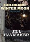Colorado Winter Moon (Peakview, Colorado, #6)