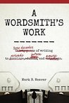 A Wordsmith's Work by Mark R. Weaver