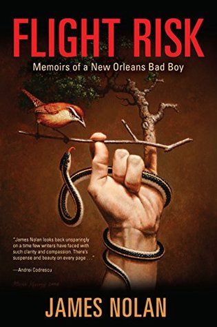 Flight Risk: Memoirs of a New Orleans Bad Boy (Willie Morris Books in Memoir and Biography Series)