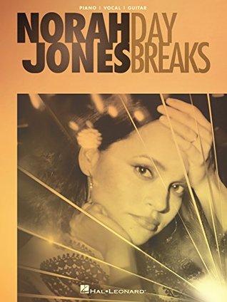 Norah Jones - Day Breaks Songbook