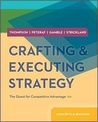Crafting & Executing Strategy: The Quest for Competitive Advantage: Concepts and Readings