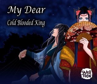 My Dear Cold-Blooded King
