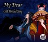 My Dear Cold-Blooded King by LifeLight