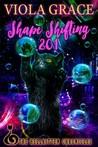 Shape Shifting 201 (Hellkitten Chronicles, #2)