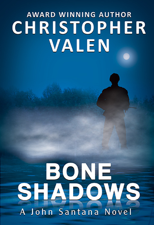 Bone Shadows by Christopher Valen