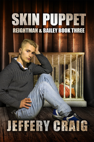 Skin Puppet: Reightman & Bailey Book Three