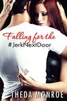 Falling for the #JerkNextDoor