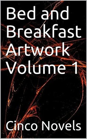 Bed and Breakfast Artwork Volume 1