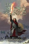 The Sword to Unite by Peter  Hopkins
