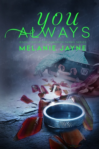 You Always (Cameron Farms #2)