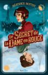 Le secret de la dame en rouge by Béatrice Bottet