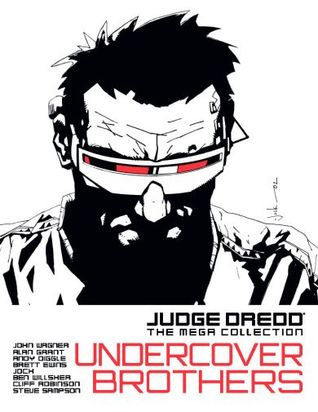 Undercover Brothers (Judge Dredd The Mega Collection, #18)