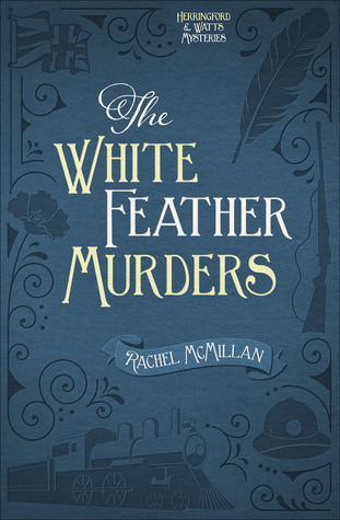 The White Feather Murders (Herringford and Watts Mysteries #3)