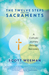 The Twelve Steps and the Sacraments by Scott Weeman