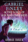 Gabriel Finley and the Lord of Air and Darkness (Gabriel Finley #2)