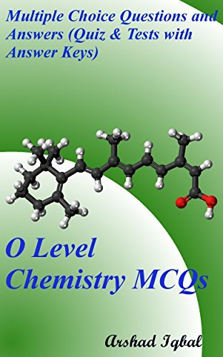 O Level Chemistry MCQs: Multiple Choice Questions and Answers